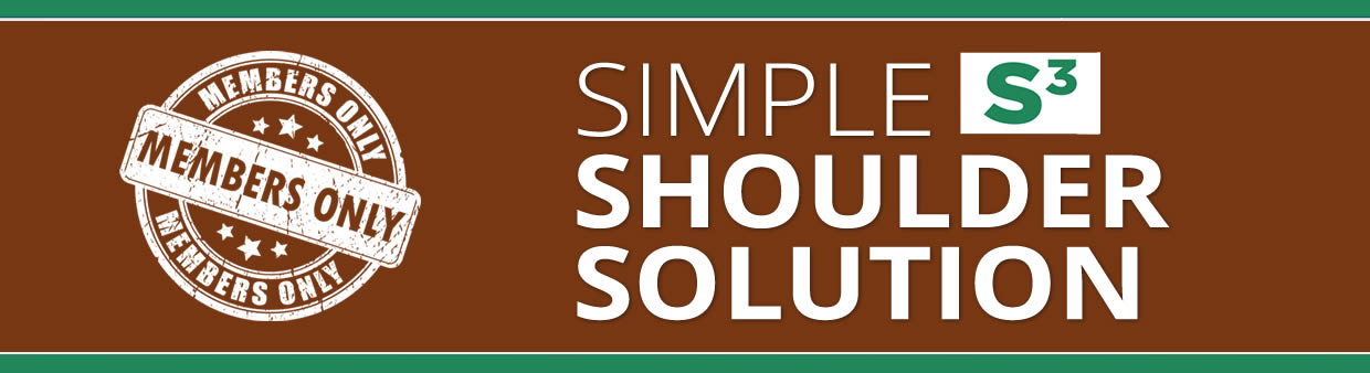 Simple Shoulder Solution Members Video Gallery